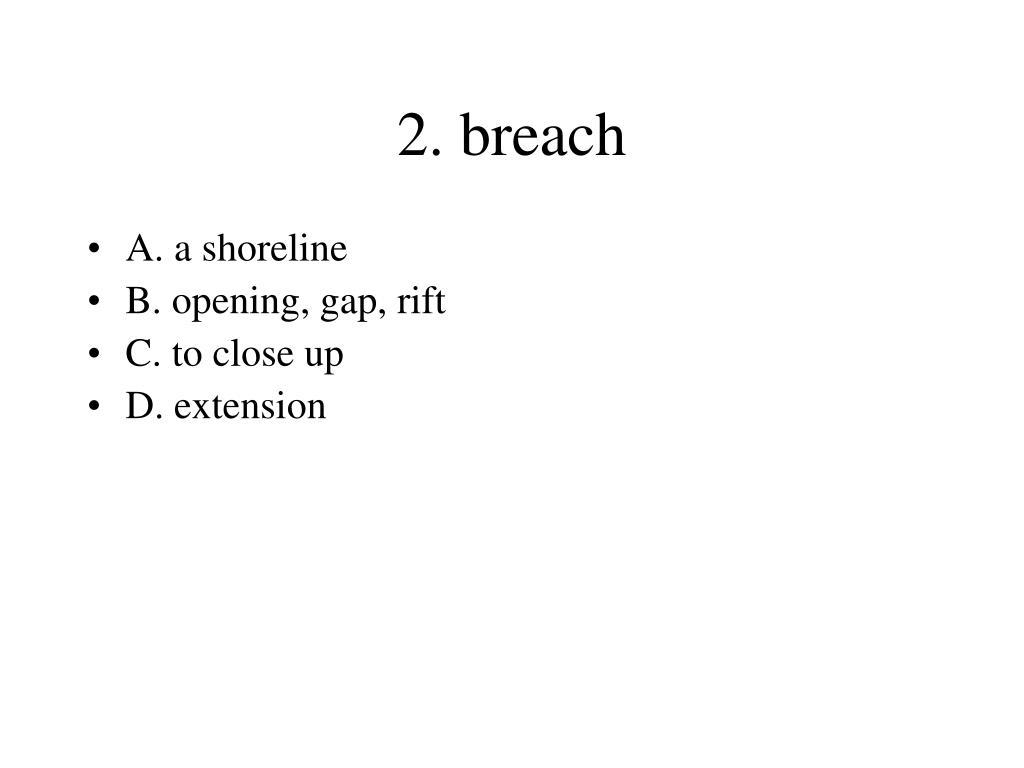 2. breach
