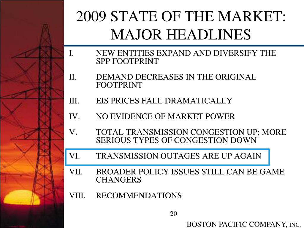 2009 STATE OF THE MARKET: MAJOR HEADLINES