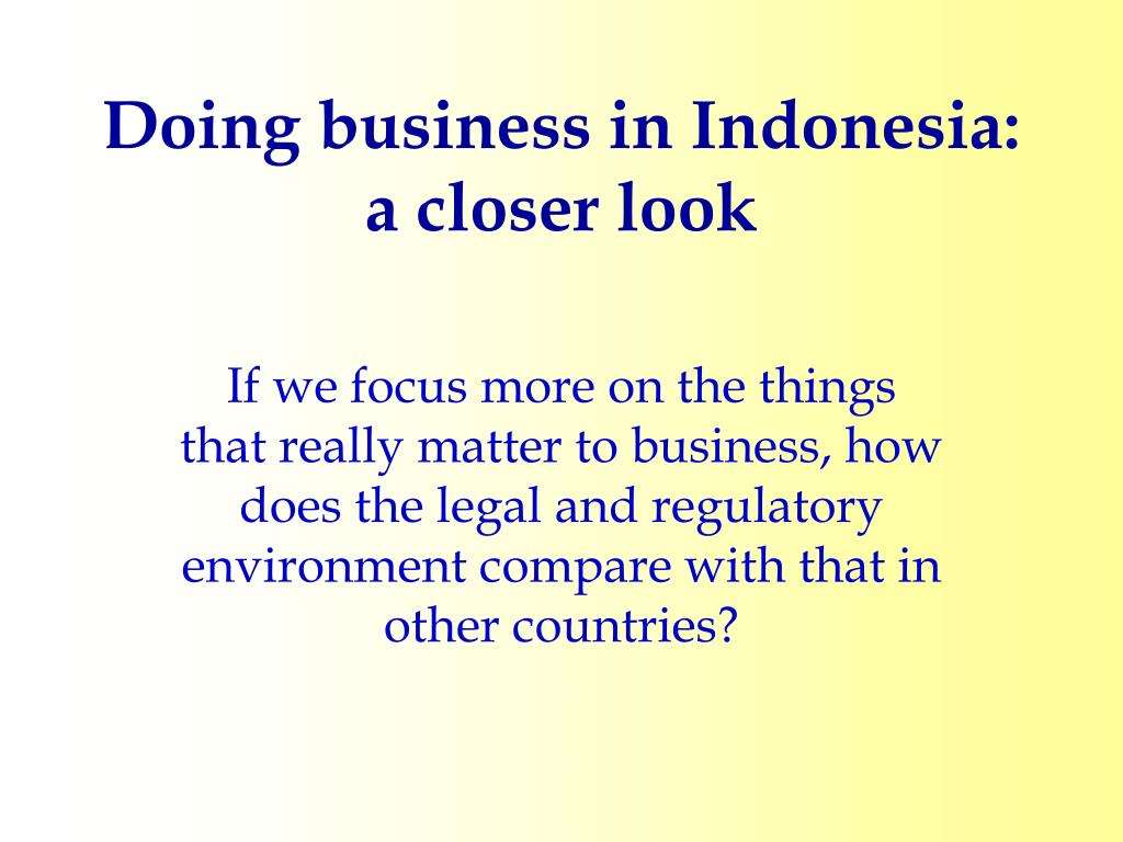 Doing business in Indonesia: a closer look