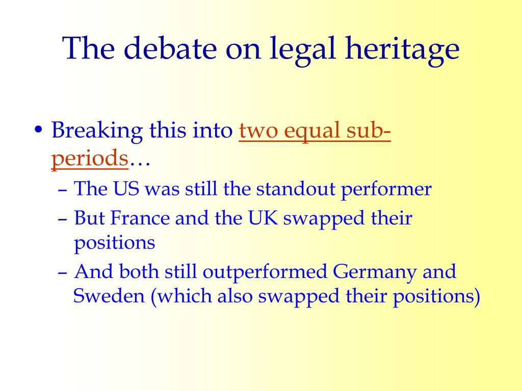 The debate on legal heritage