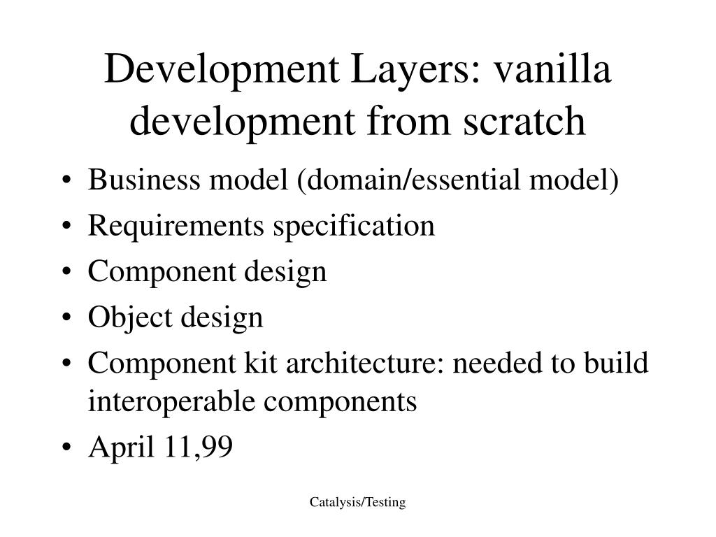 Development Layers: vanilla development from scratch