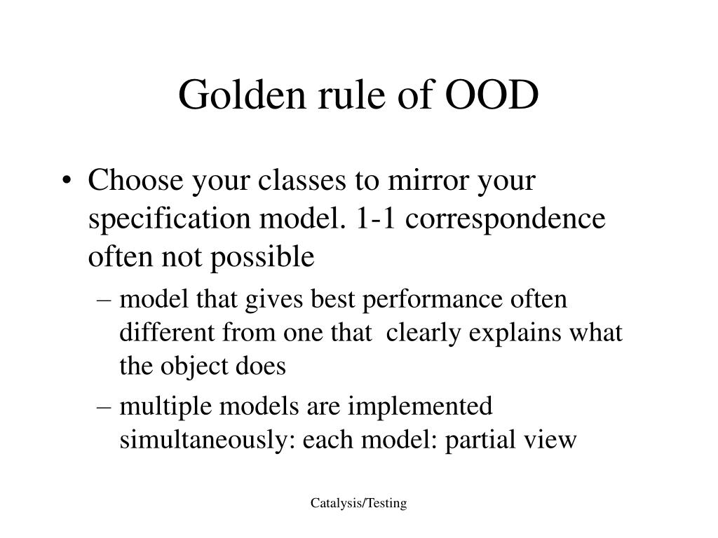 Golden rule of OOD