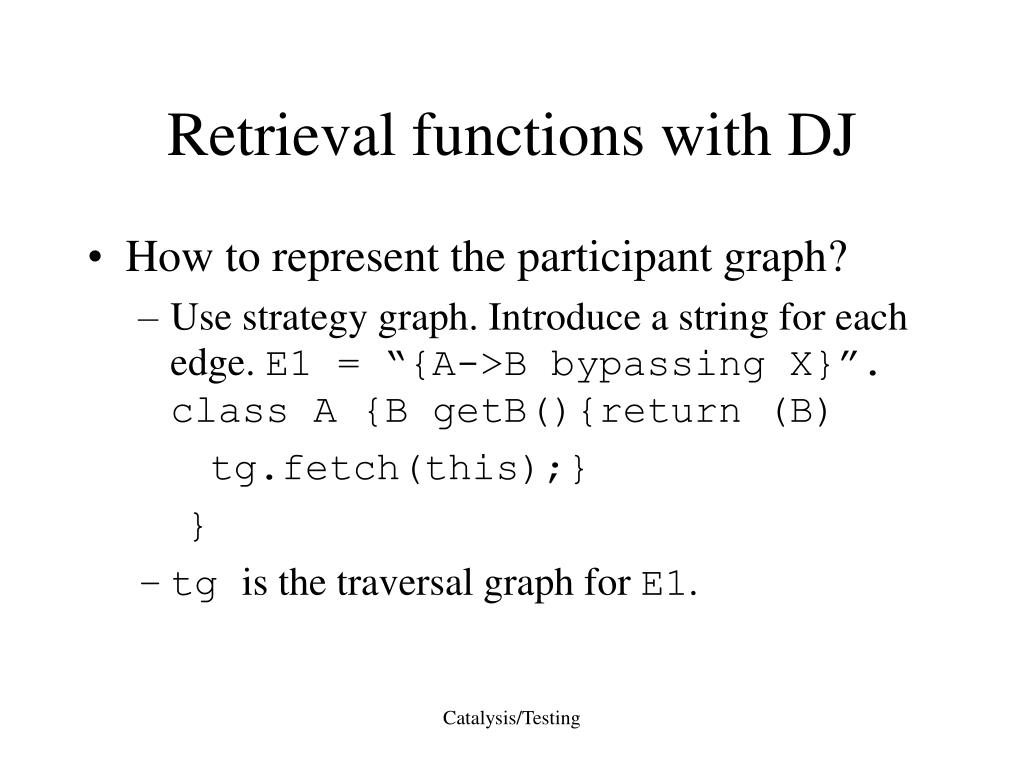 Retrieval functions with DJ