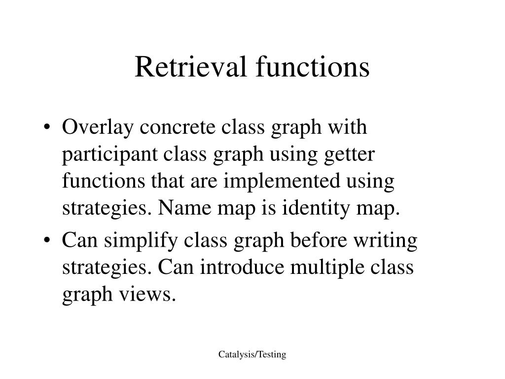 Retrieval functions