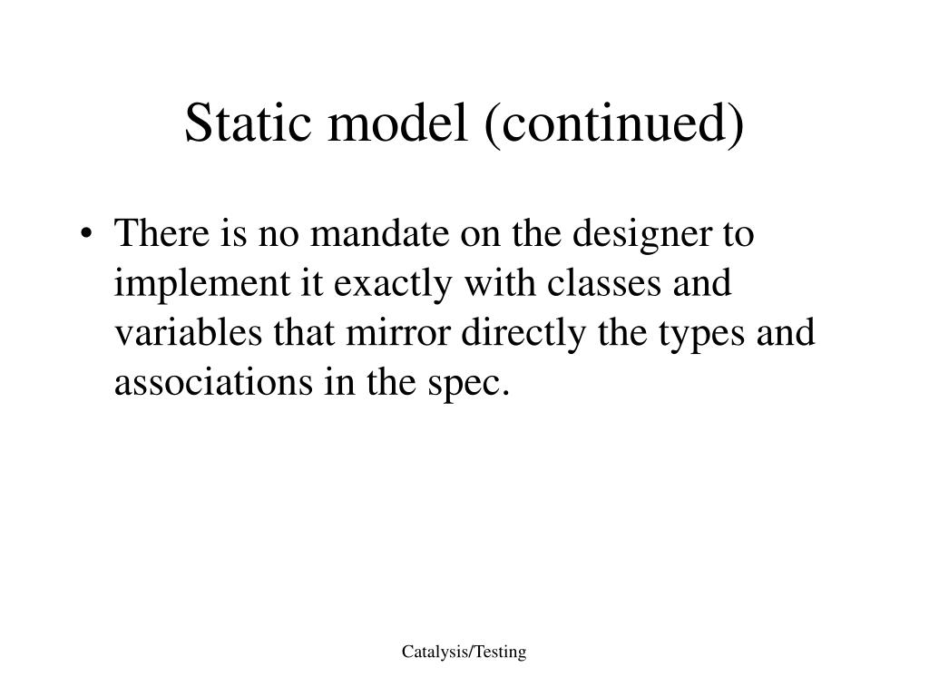Static model (continued)