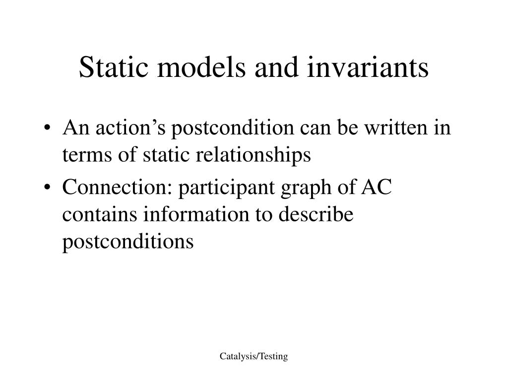 Static models and invariants