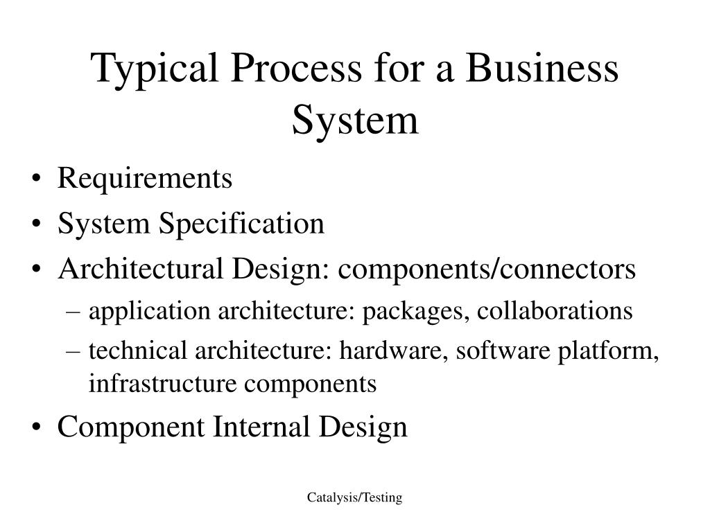 Typical Process for a Business System