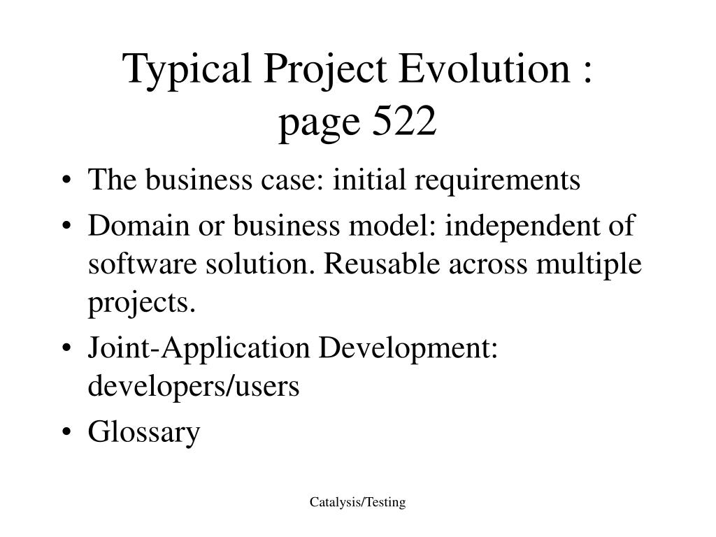 Typical Project Evolution :