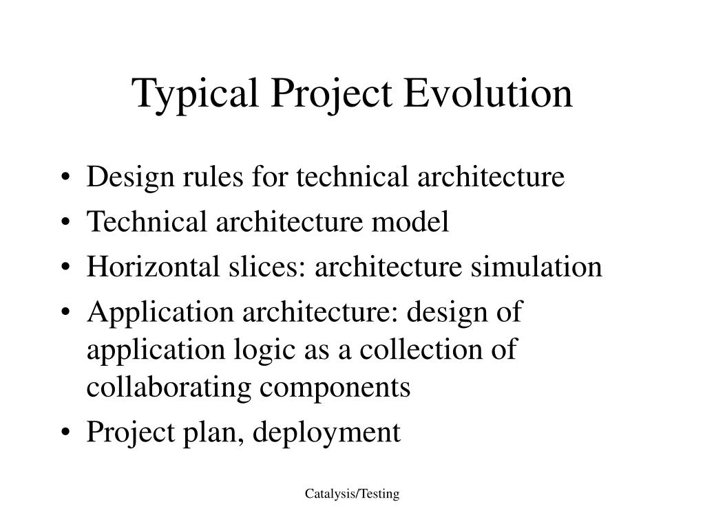 Typical Project Evolution