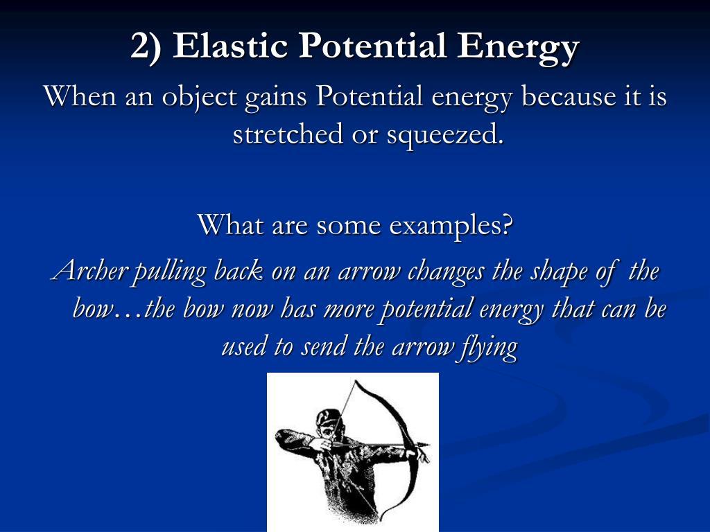 2) Elastic Potential Energy