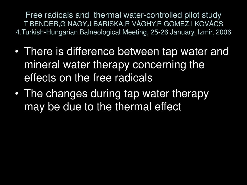 Free radicals and  thermal water-controlled pilot study