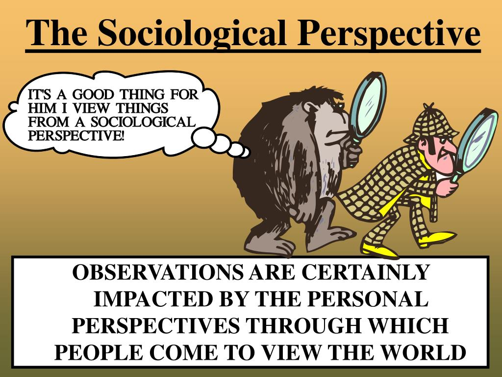 sociological perspective Euthanasia: sociological perspectives glennys howarth and margot jefferys^  school of cultural and community studies, university of sussex, brighton, uk.