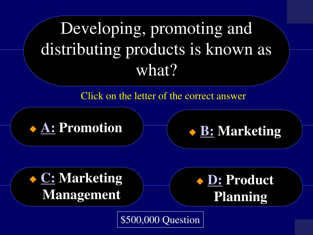 Developing, promoting and distributing products is known as what?