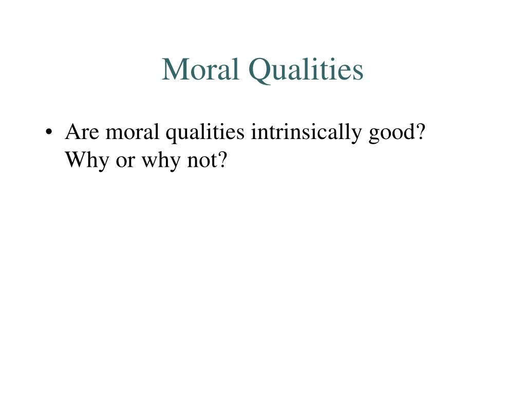 Moral Qualities
