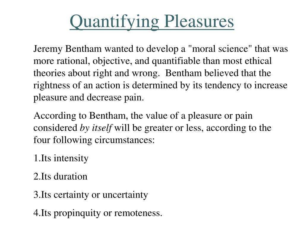 Quantifying Pleasures