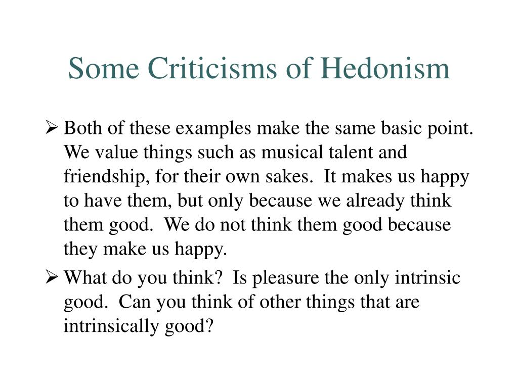 Some Criticisms of Hedonism