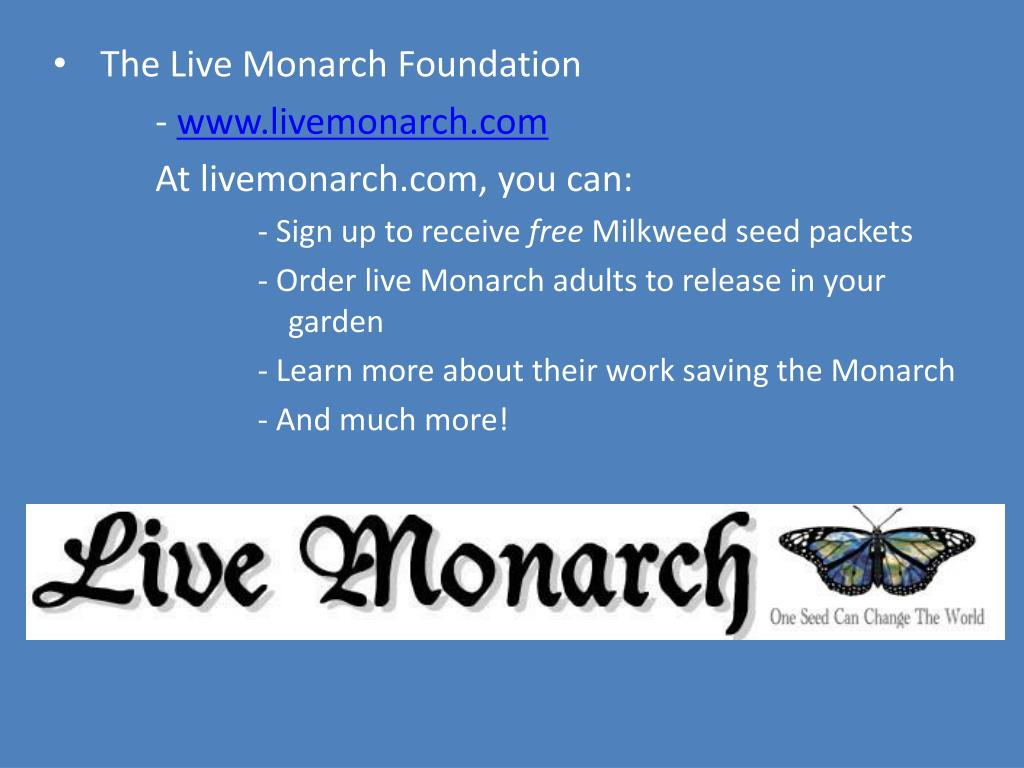 The Live Monarch Foundation
