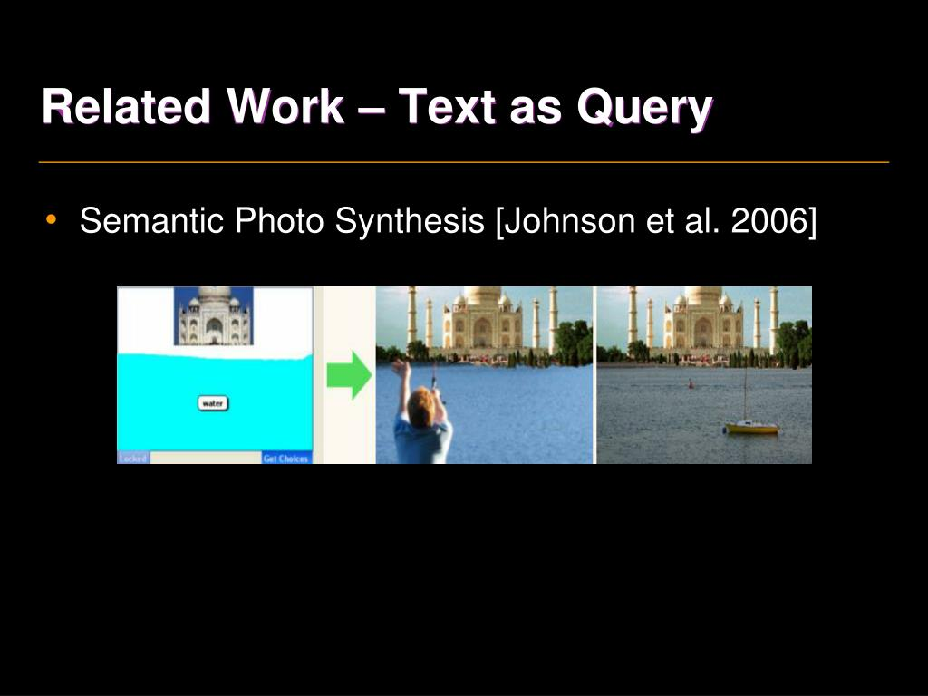 Related Work – Text as Query