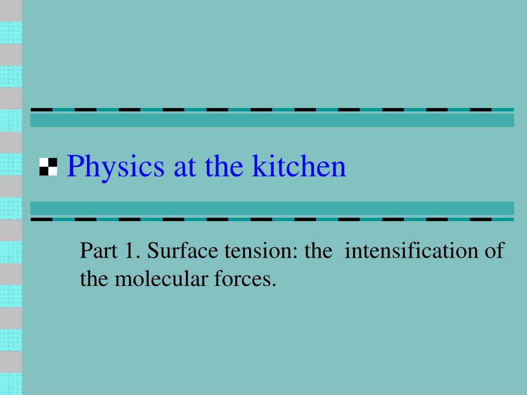Physics at the kitchen