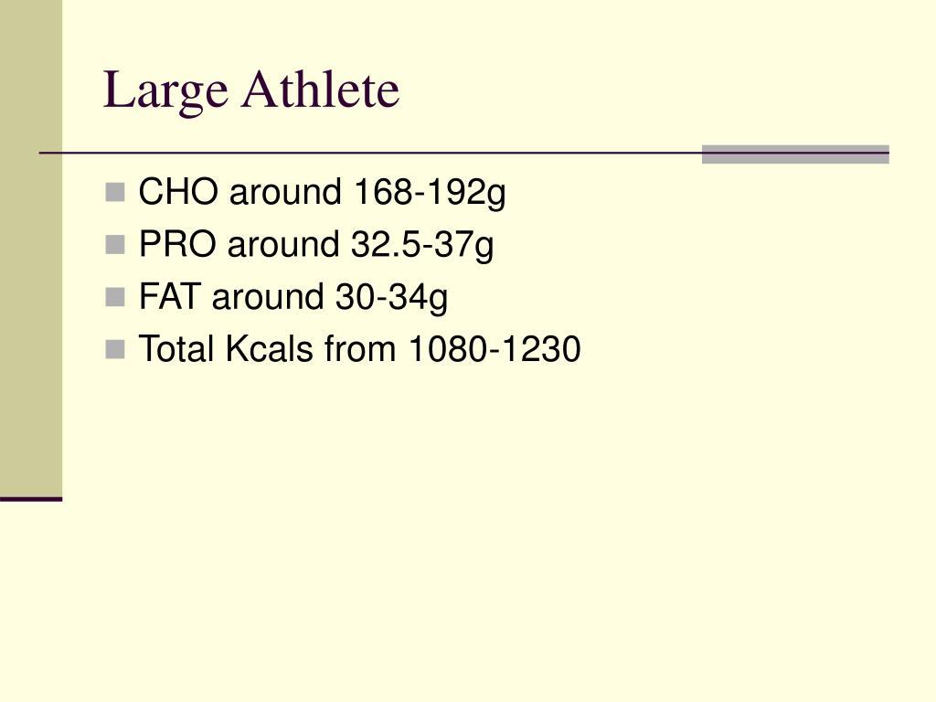 Large Athlete