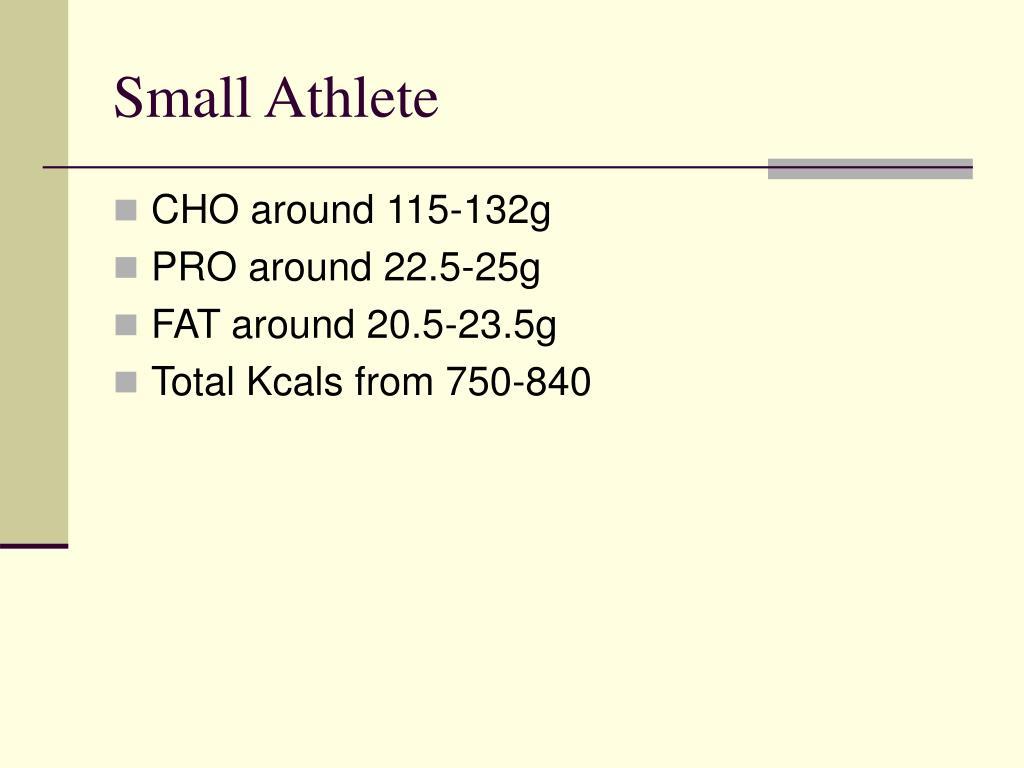 Small Athlete