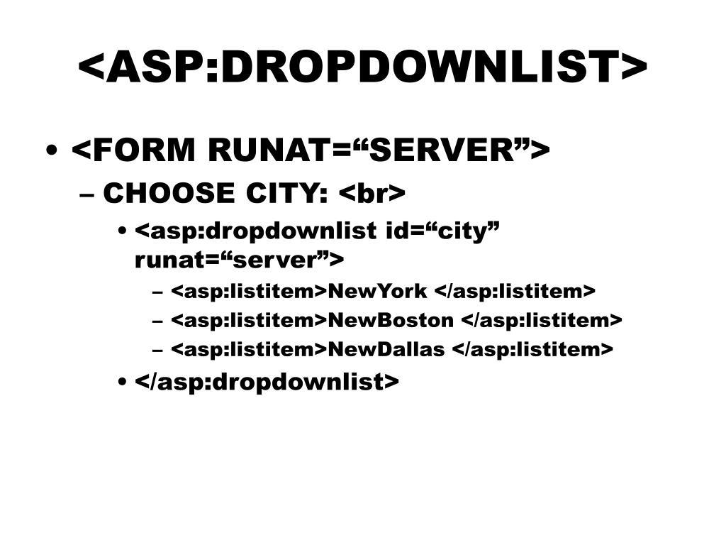 <ASP:DROPDOWNLIST>