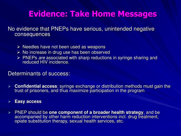 Evidence: Take Home Messages