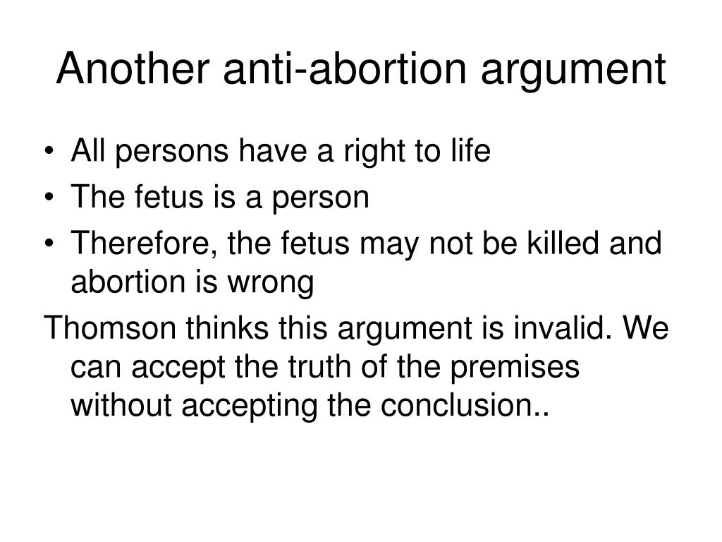 Another anti-abortion argument