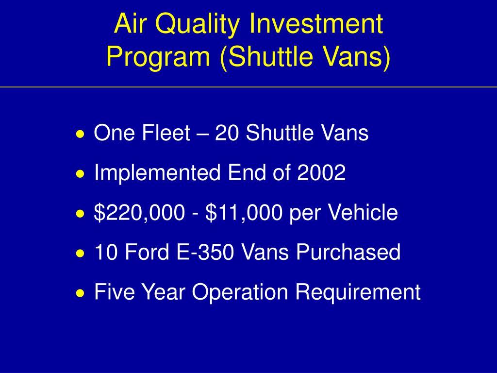 Air Quality Investment Program (Shuttle Vans)