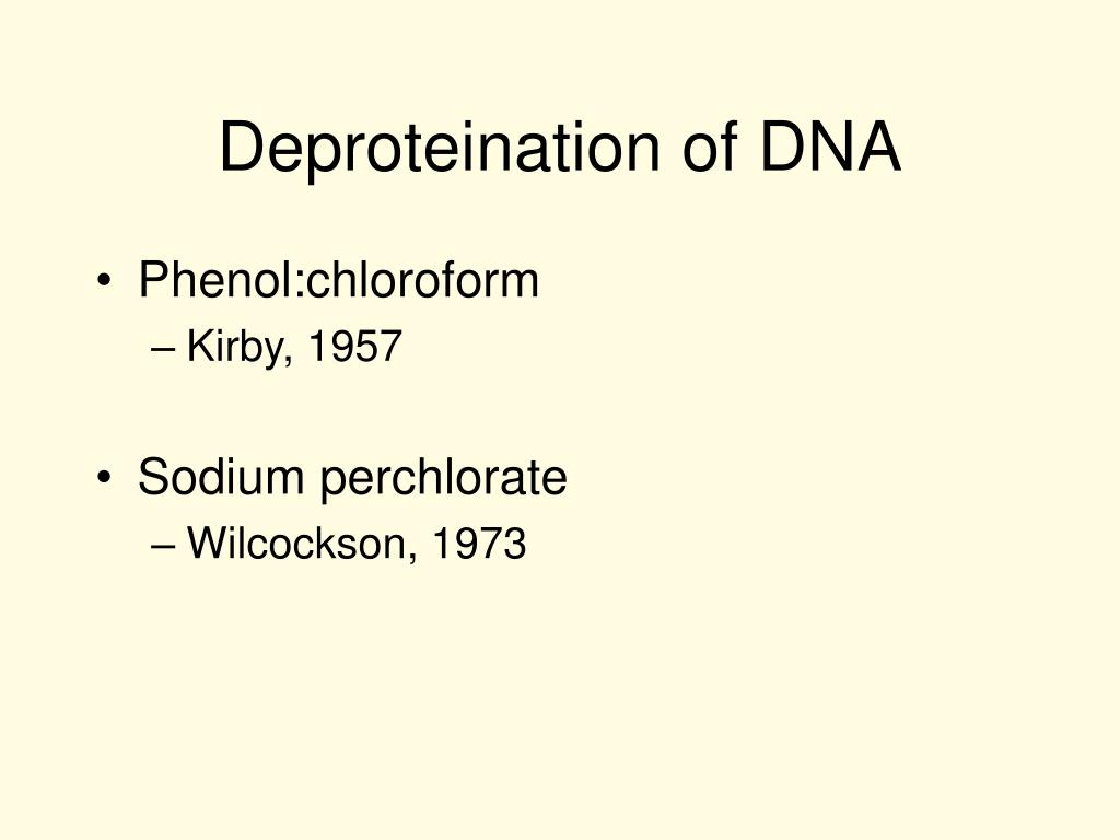 Deproteination of DNA