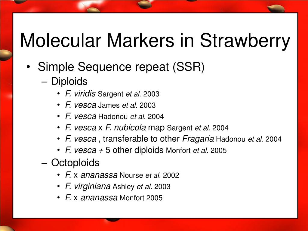 Molecular Markers in Strawberry