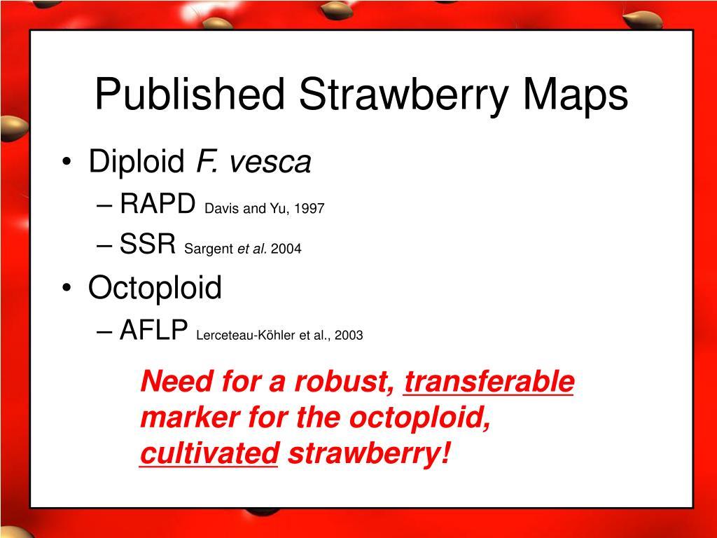 Published Strawberry Maps