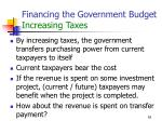 financing the government budget increasing taxes