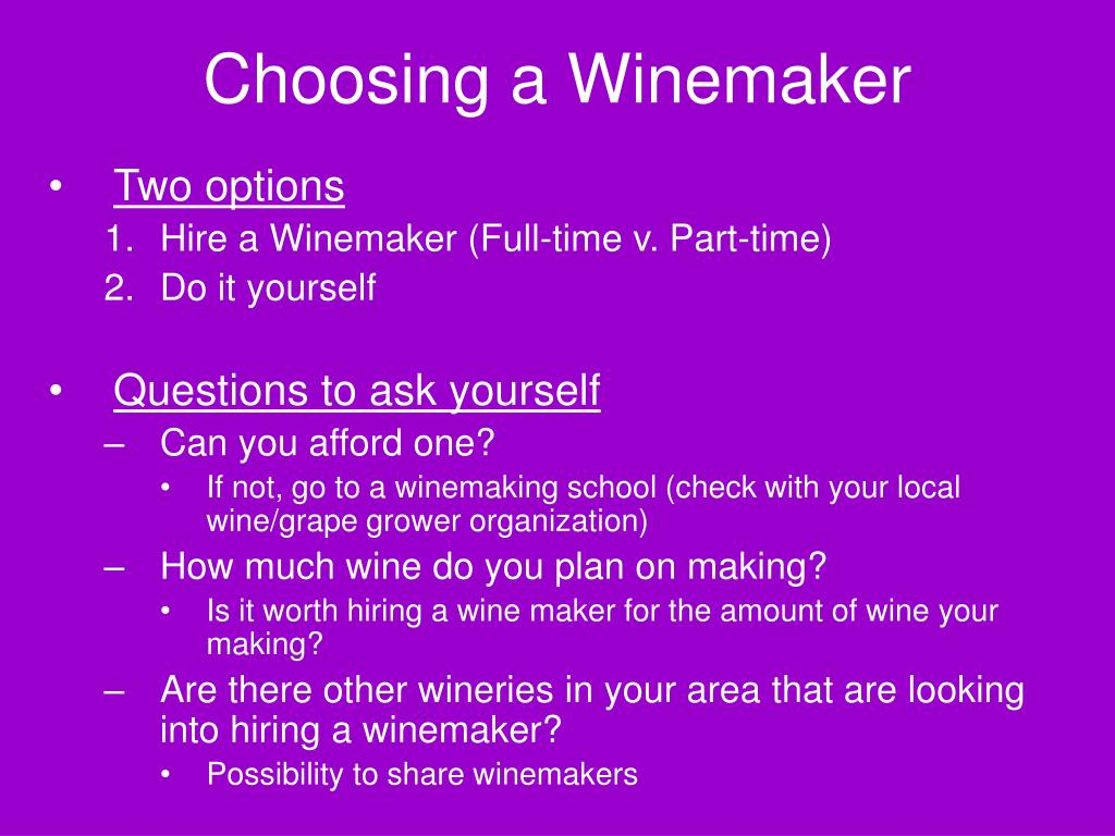 Choosing a Winemaker