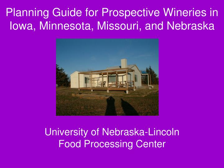 Planning guide for prospective wineries in iowa minnesota missouri and nebraska