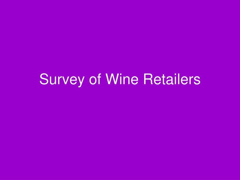 Survey of Wine Retailers