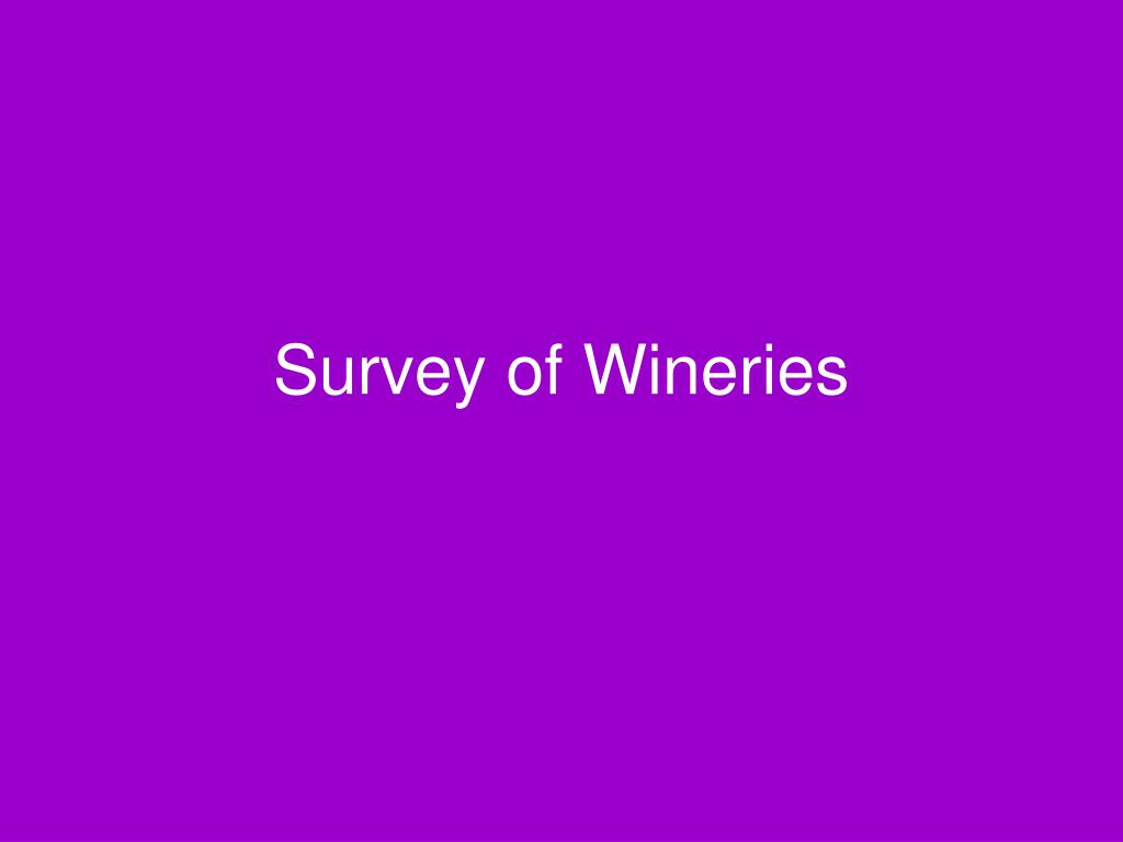Survey of Wineries