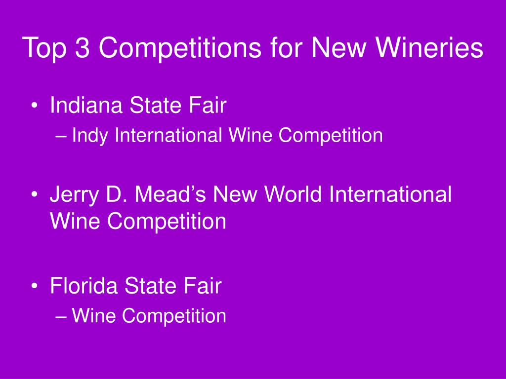Top 3 Competitions for New Wineries