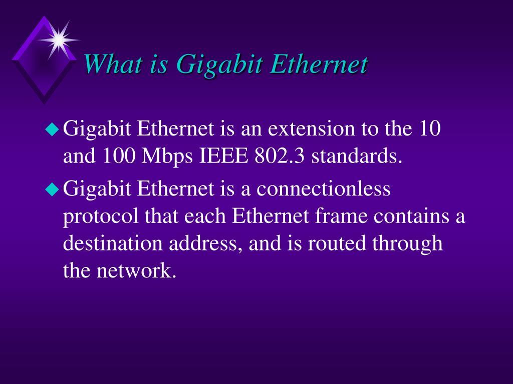 What is Gigabit Ethernet