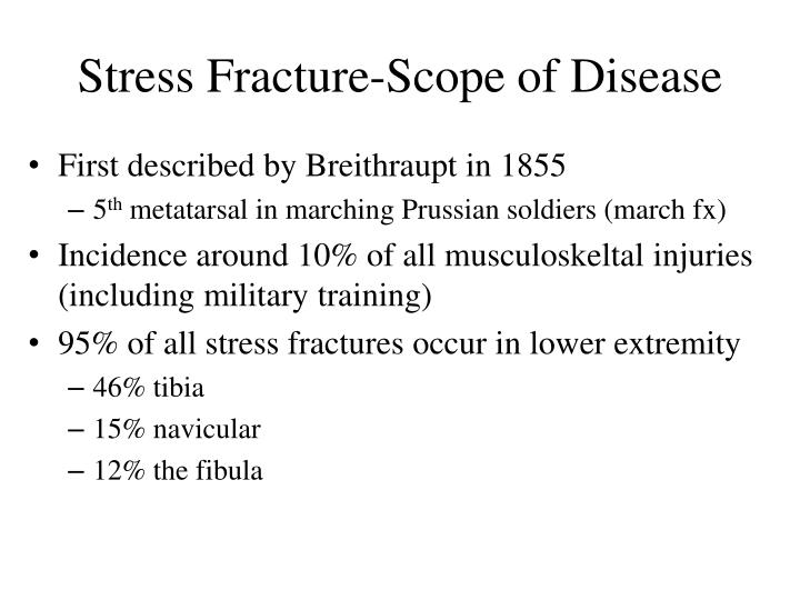 Stress fracture scope of disease