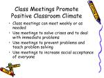 class meetings promote positive classroom climate