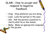 slam how to accept and respond to negative feedback