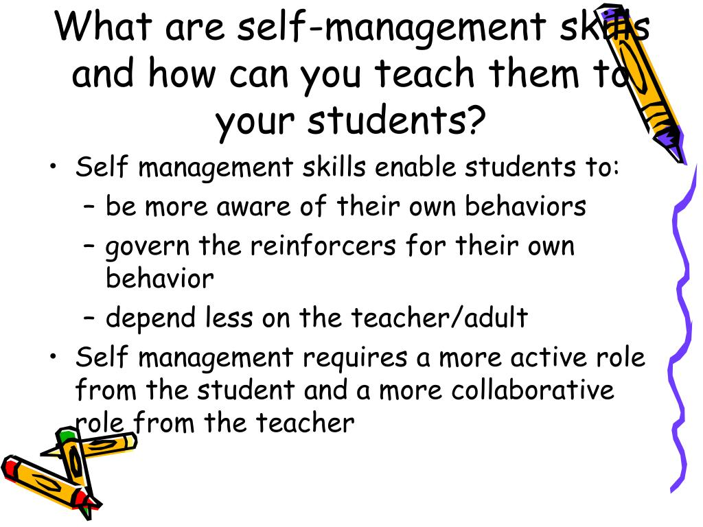 What are self-management skills and how can you teach them to your students?