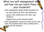what are self management skills and how can you teach them to your students