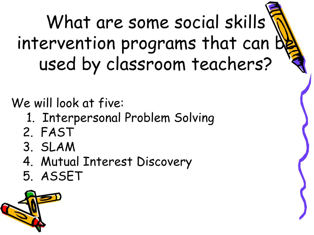 What are some social skills intervention programs that can be used by classroom teachers?