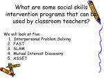 what are some social skills intervention programs that can be used by classroom teachers
