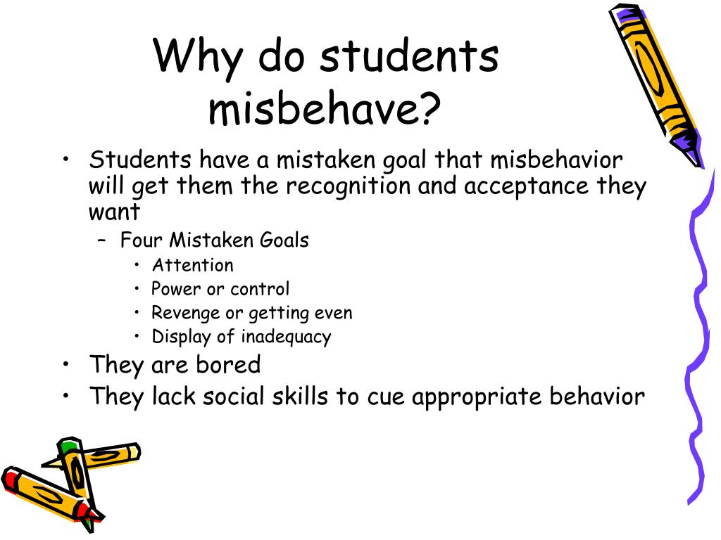 Why do students misbehave?