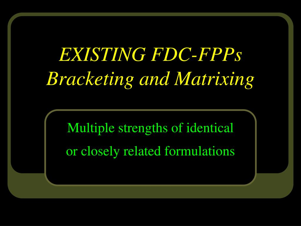 EXISTING FDC-FPPs
