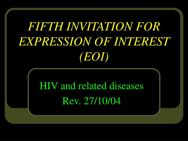 Fifth invitation for expression of interest eoi