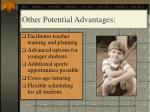 other potential advantages